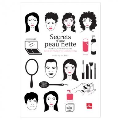 EDITIONS LA PLAGE - Secrets d'une peau nette
