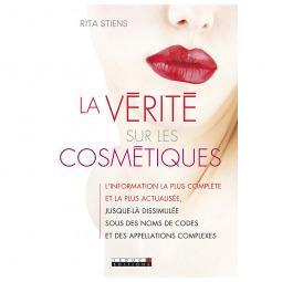 La vérité sur les cosmétiques - rita stiens