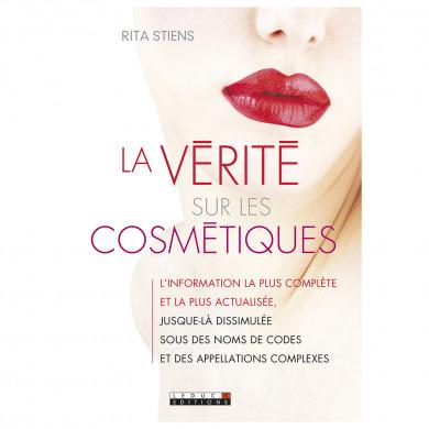 LEDUC.S EDITIONS - La vérité sur les cosmétiques - rita stiens